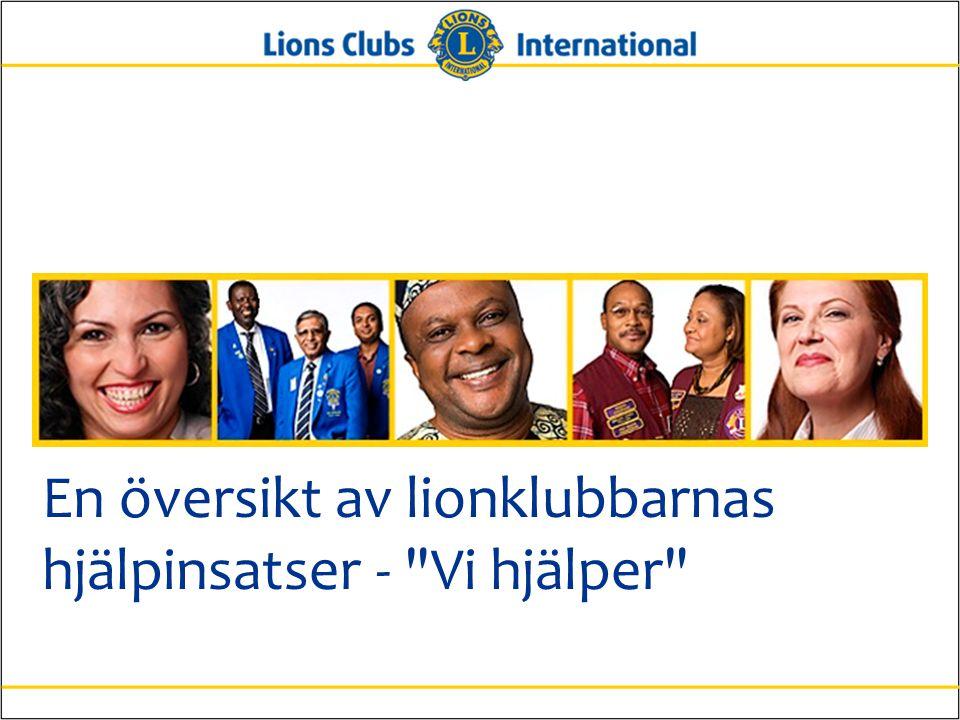 En översikt av lionklubbarnas hjälpinsatser -