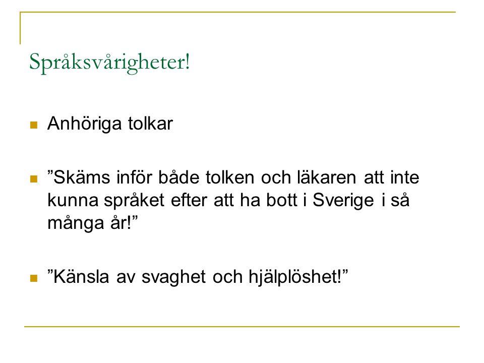 Språksvårigheter.