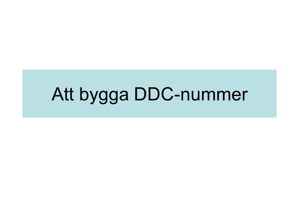 Att bygga DDC-nummer