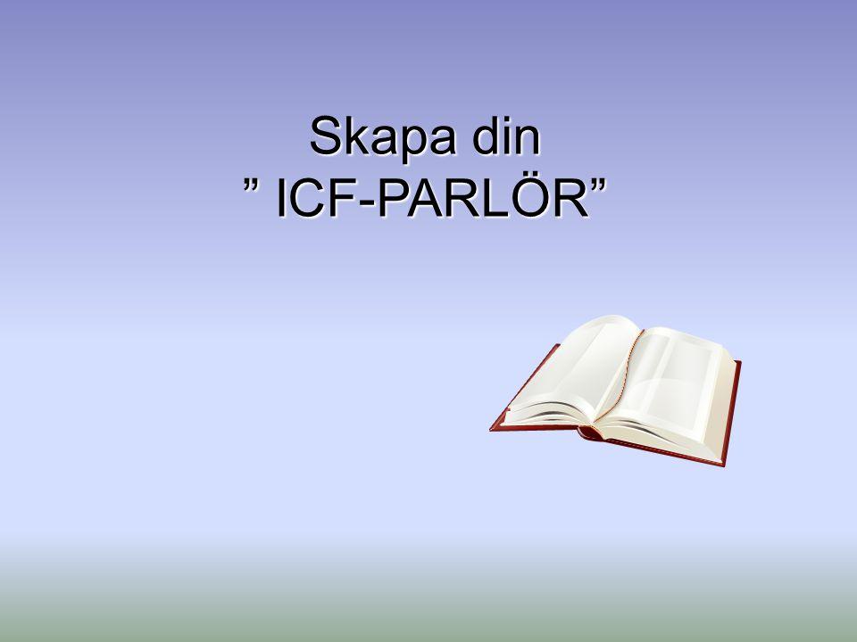 """Skapa din """" ICF-PARLÖR"""""""