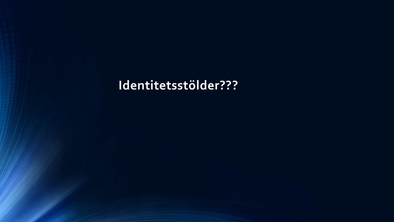 Identitetsstölder???
