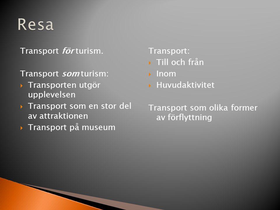 Transport för turism.