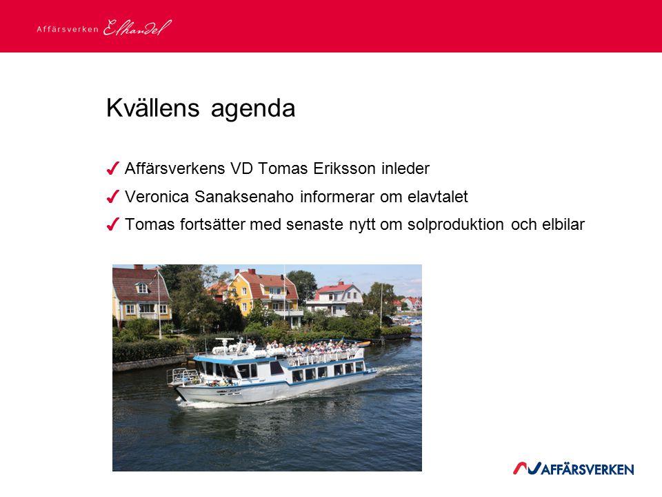 Kvällens agenda ✔ Affärsverkens VD Tomas Eriksson inleder ✔ Veronica Sanaksenaho informerar om elavtalet ✔ Tomas fortsätter med senaste nytt om solpro