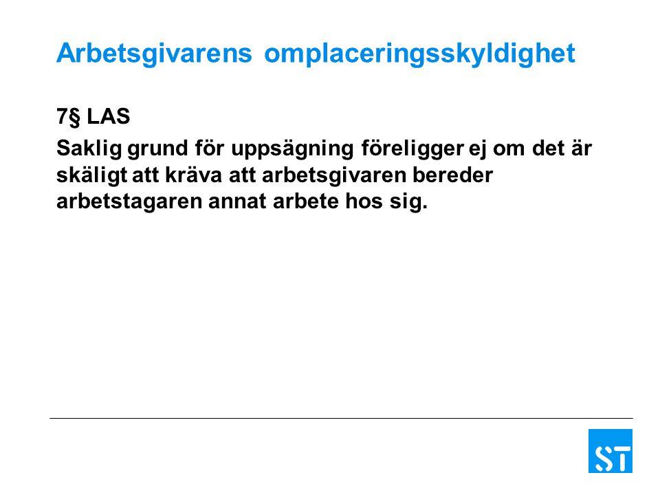 Trygghetsavtalet & Trygghetsstiftelsen Avtalet gäller vid: Omlokalisering Uppsägning p.g.a.