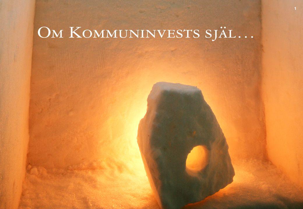 Föreningens verksamhetsidé ‣ Kommuninvest är en frivillig medlemssamverkan.