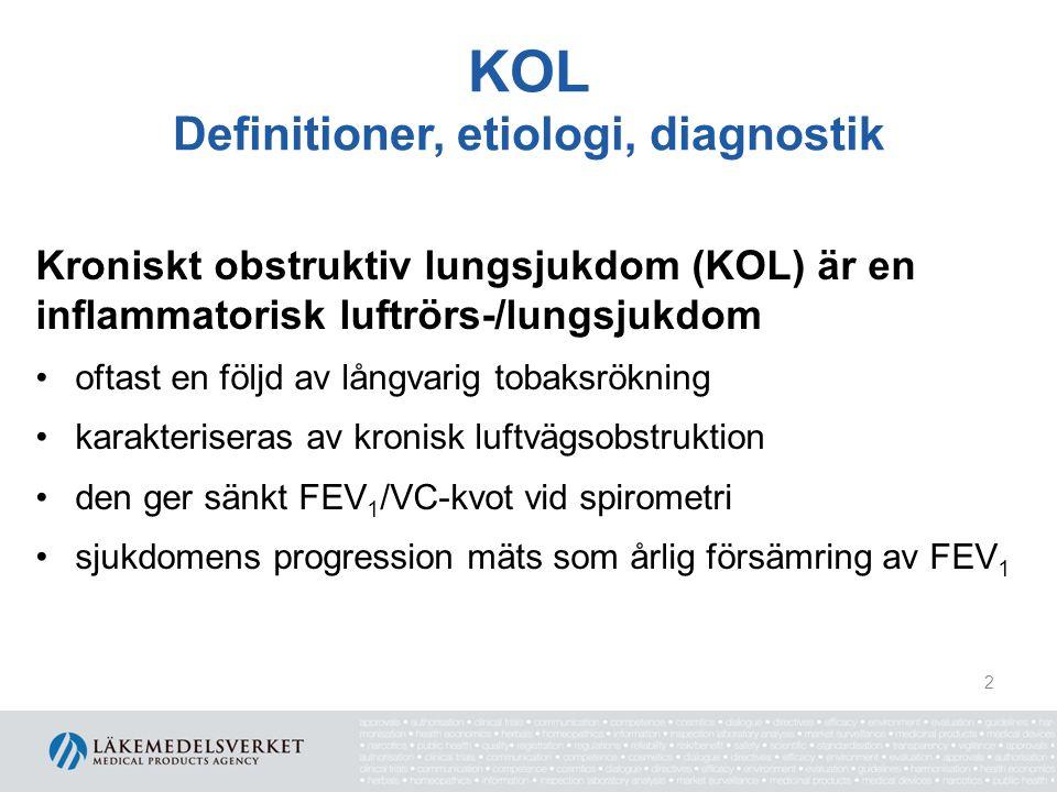 KOL Definitioner, etiologi, diagnostik kan förebyggas behandling kan ge god effekt på symtom lungfunktionsnedsättningen är irreversibel extrapulmonella manifestationer är vanliga 3