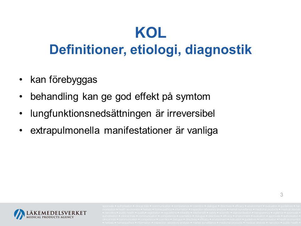 KOL Definitioner, etiologi, diagnostik kan förebyggas behandling kan ge god effekt på symtom lungfunktionsnedsättningen är irreversibel extrapulmonell