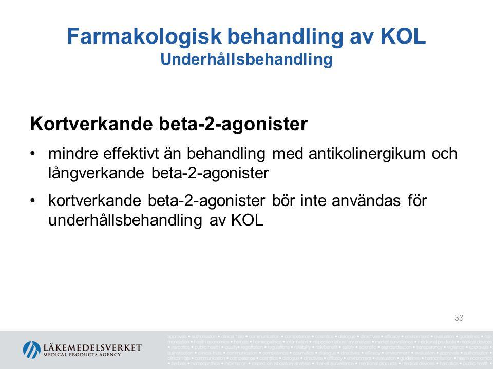 Farmakologisk behandling av KOL Underhållsbehandling Kortverkande beta-2-agonister mindre effektivt än behandling med antikolinergikum och långverkand