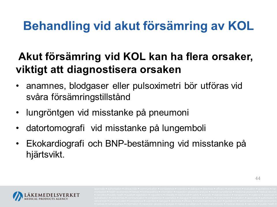 Behandling vid akut försämring av KOL Akut exacerbation 2/3 av exacerbationerna har infektiös orsak virus och bakterier är ungefär lika vanliga agens dubbelinfektion förekommer ofta Haemophilus influenzae vanligaste bakteriella agens Streptococcus pneumoniae och Moraxella catarrhalis är vanliga Staphylococcus aureus förekommer vid svår KOL Rhinovirus är vanliga virusagens 45