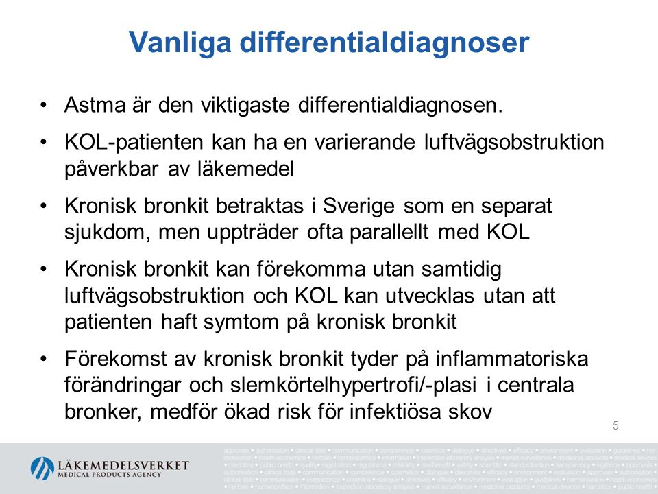 Förekomst av KOL det finns mellan 400 000-700 000 KOL-patienter i Sverige ovanlig före 40-årsåldern förekomsten ökar med stigande ålder uppvisar en betydande överdödlighet överlevnaden är starkt beroende av ålder lika vanlig bland kvinnor som män i Sverige sjukvårdskonsumtionen är högre bland kvinnor 6