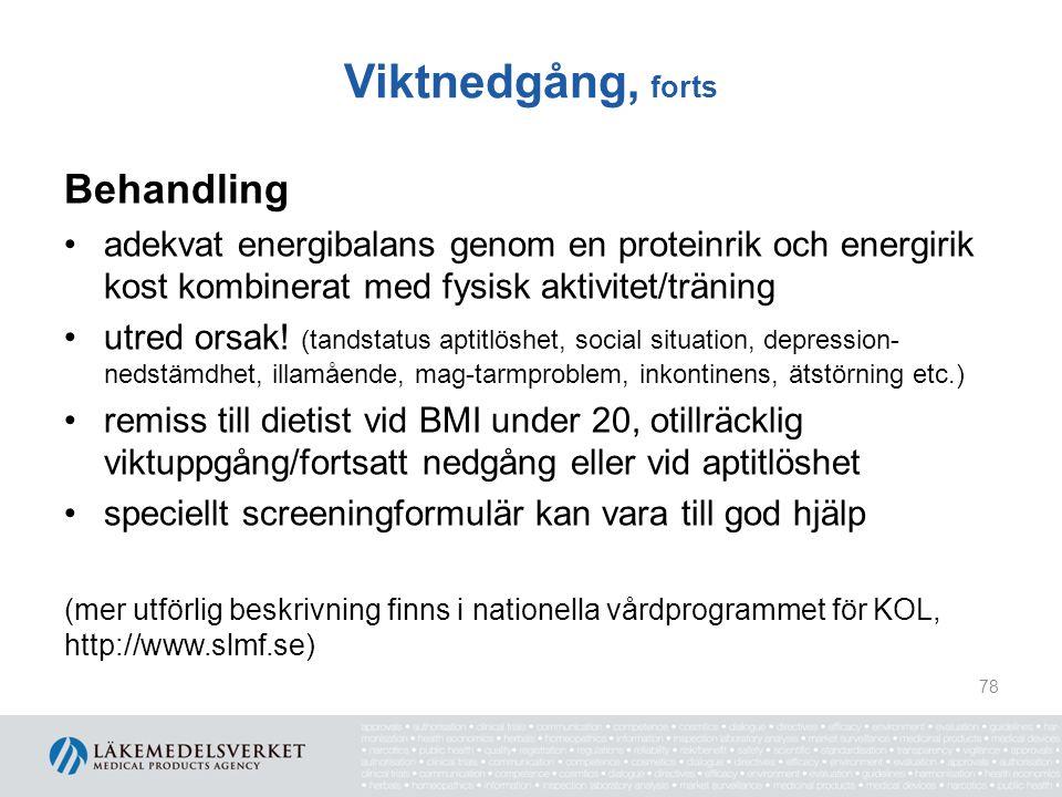 Viktnedgång, forts Enkel screening vid misstanke på undernäring 1.