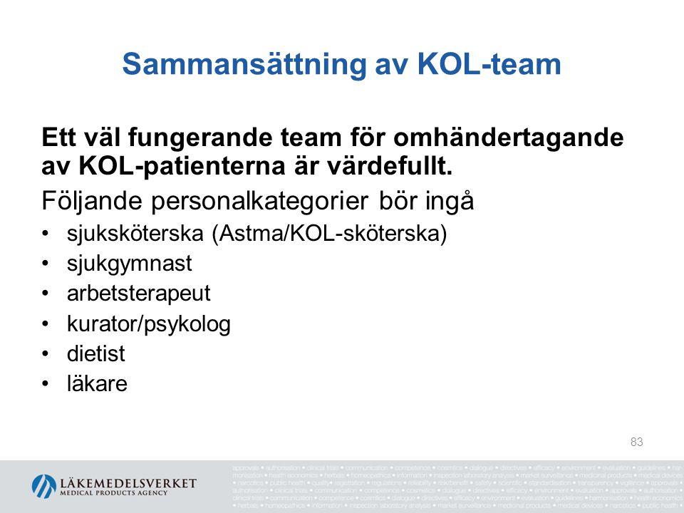 Sammansättning av KOL-team Ett väl fungerande team för omhändertagande av KOL-patienterna är värdefullt. Följande personalkategorier bör ingå sjuksköt