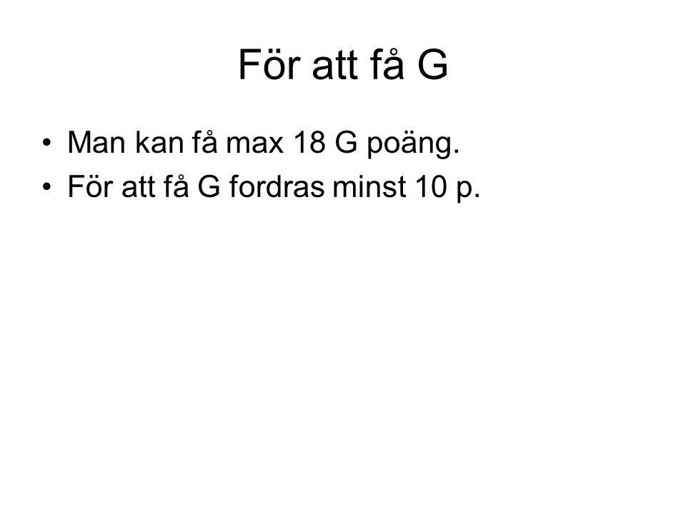 Fråga 4b max 2p b) VG/MVG Vilket system föredrar du.