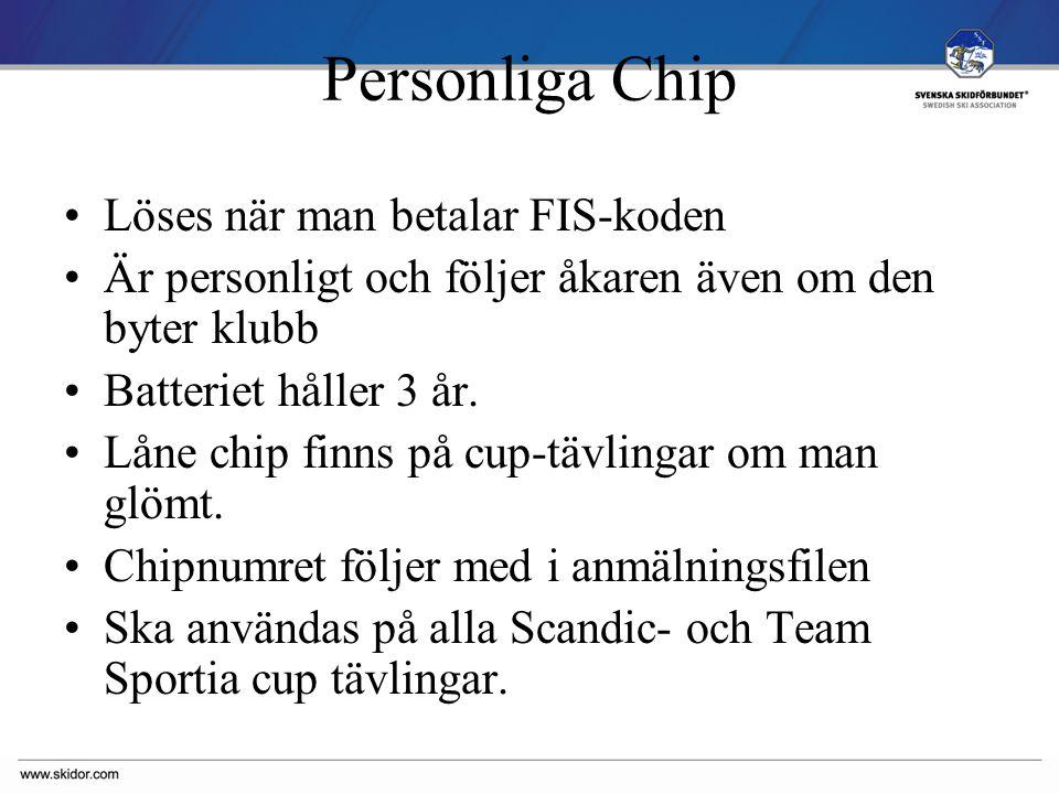 SVENSKA SKIDFÖRBUNDET Personliga Chip Löses när man betalar FIS-koden Är personligt och följer åkaren även om den byter klubb Batteriet håller 3 år.