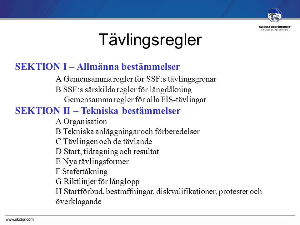 SVENSKA SKIDFÖRBUNDET Tävlingsregler SEKTION III – Riktlinjer – specialbestämmelser - bilagor