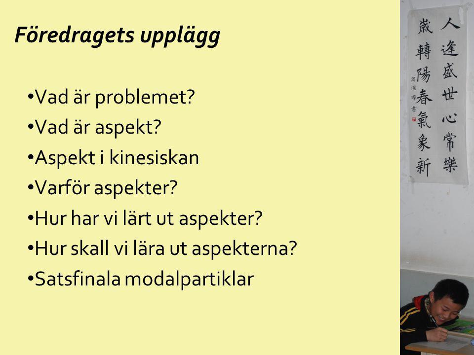 Svenska motsvarigheter Naket verb—enkelt presens 中国很大。 Kina är stort.