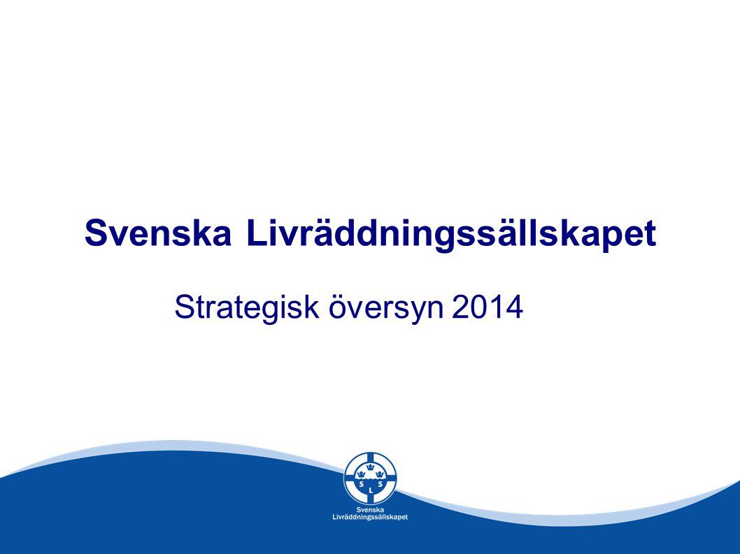 Svenska Livräddningssällskapet Strategisk översyn 2014