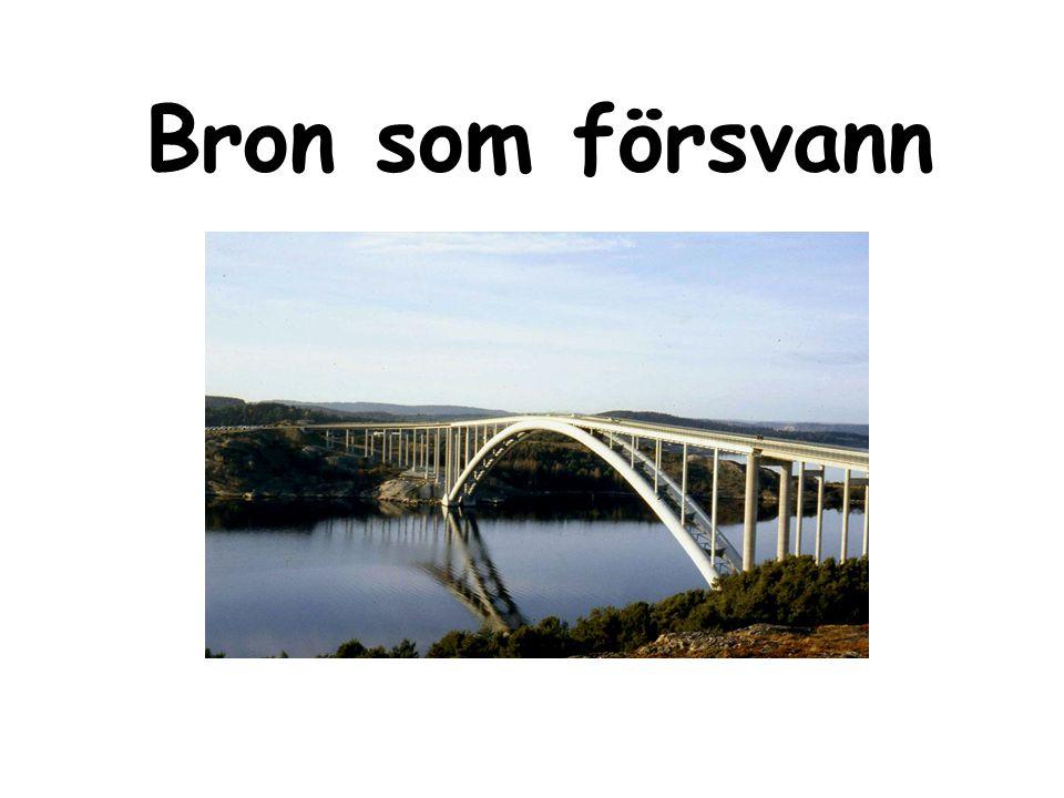 Bron som försvann