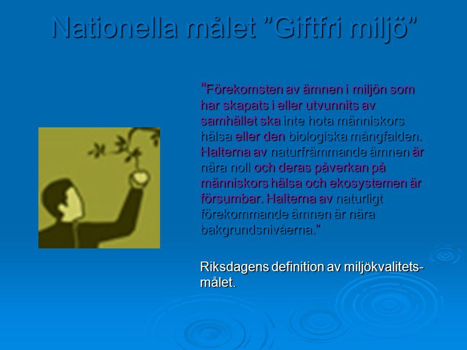 "Nationella målet ""Giftfri miljö"""