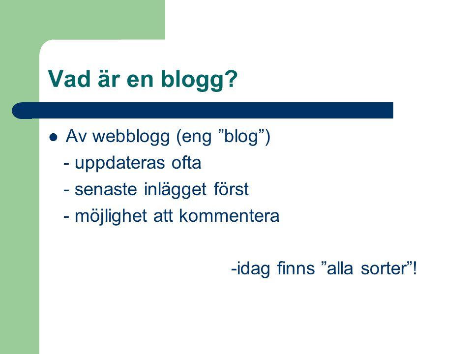Vad är en blogg.