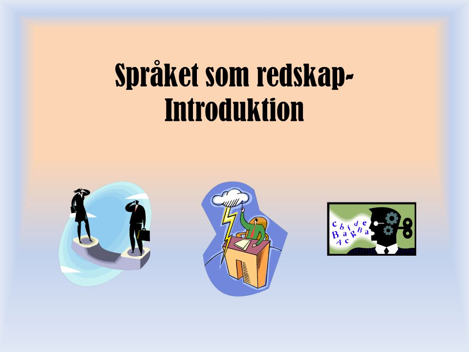 Språket som redskap- Introduktion