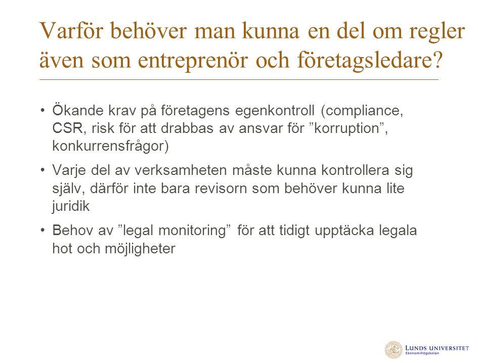 Varför behöver man kunna en del om regler även som entreprenör och företagsledare.