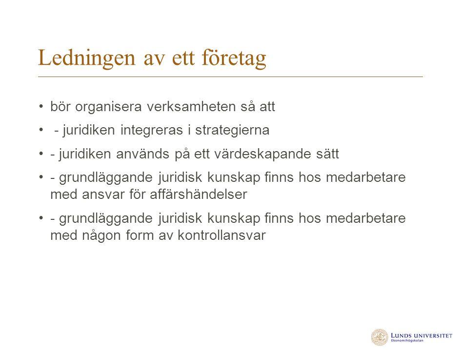 Ledningen av ett företag (forts) - bör inte organisera juridiken endast på stab , d.v.s.