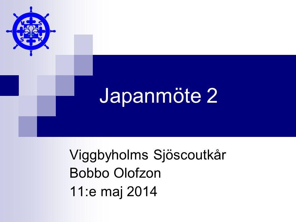 Japanmöte 2 Viggbyholms Sjöscoutkår Bobbo Olofzon 11:e maj 2014