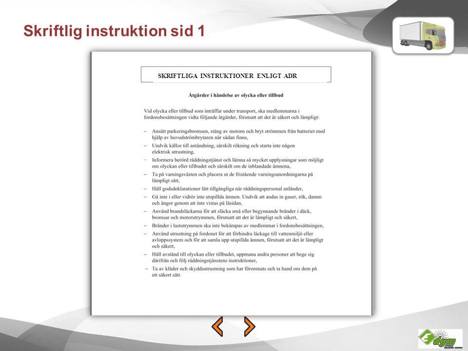 Skriftlig instruktion sid 1 SKRIFTLIGA INSTRUKTIONER ENLIGT ADR