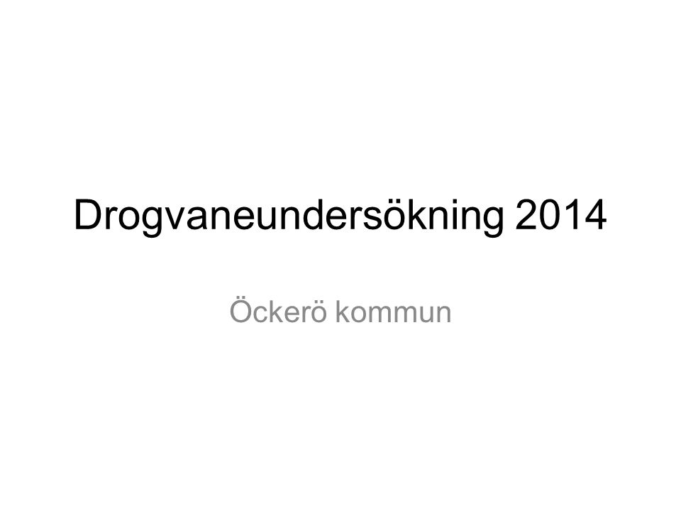 Drogvaneundersökning 2014 Öckerö kommun