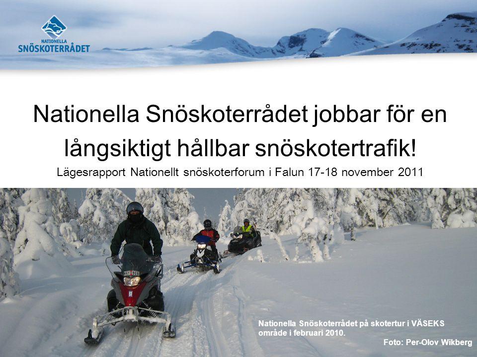 Nationella Snöskoterrådet jobbar för en långsiktigt hållbar snöskotertrafik.