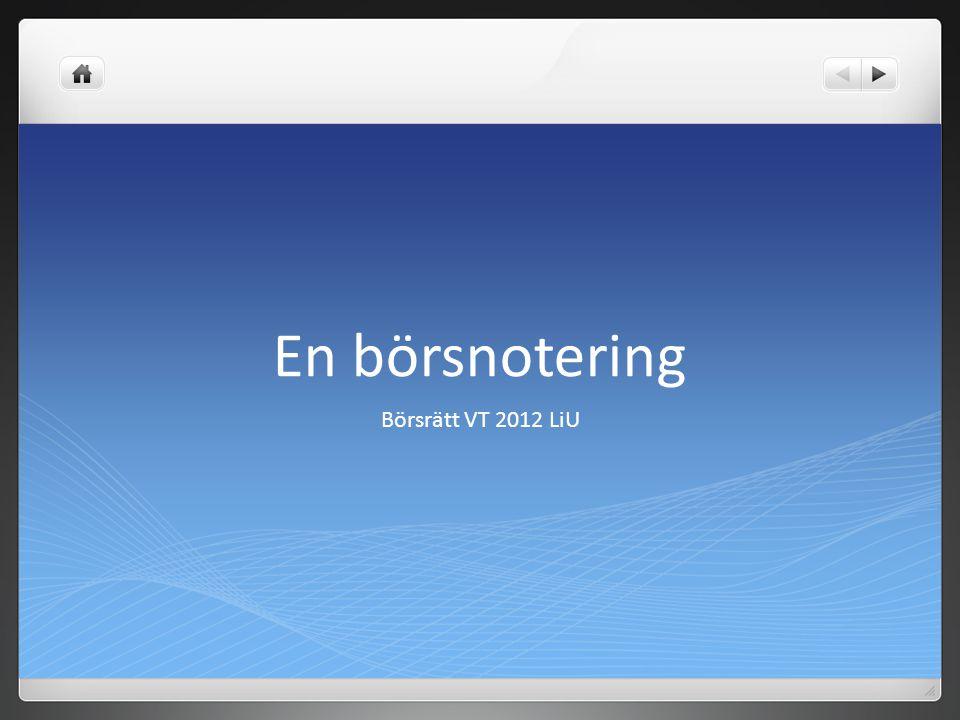 En börsnotering Börsrätt VT 2012 LiU