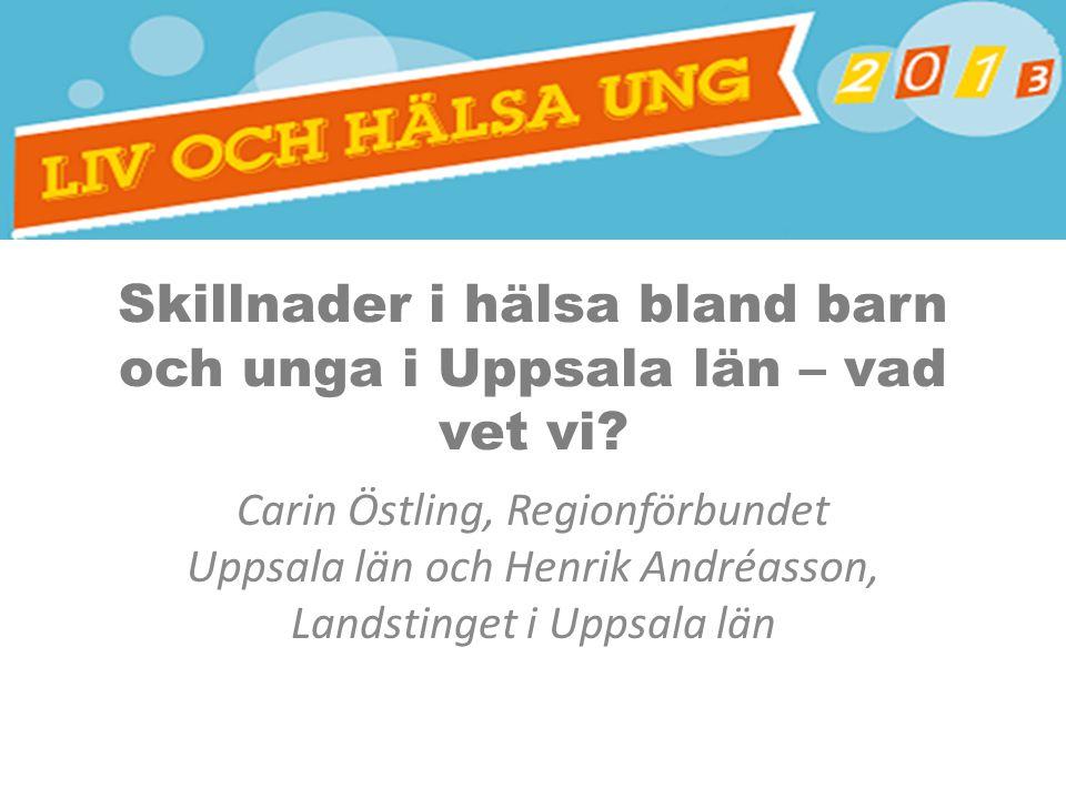 Skillnader i hälsa bland barn och unga i Uppsala län – vad vet vi.