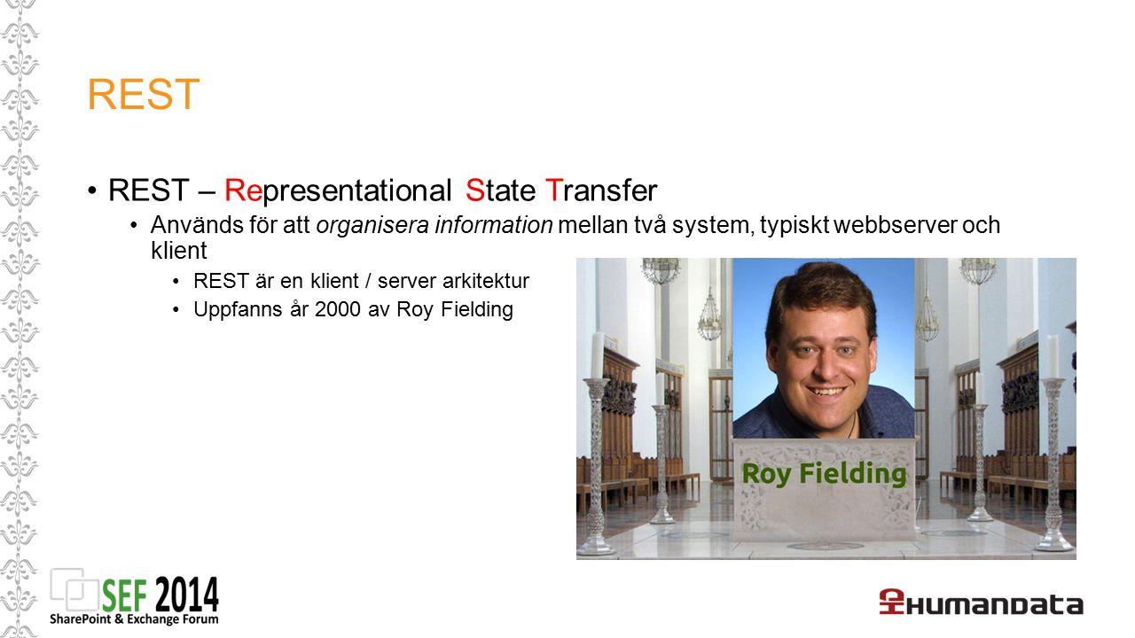 REST REST – Representational State Transfer Används för att organisera information mellan två system, typiskt webbserver och klient REST är en klient