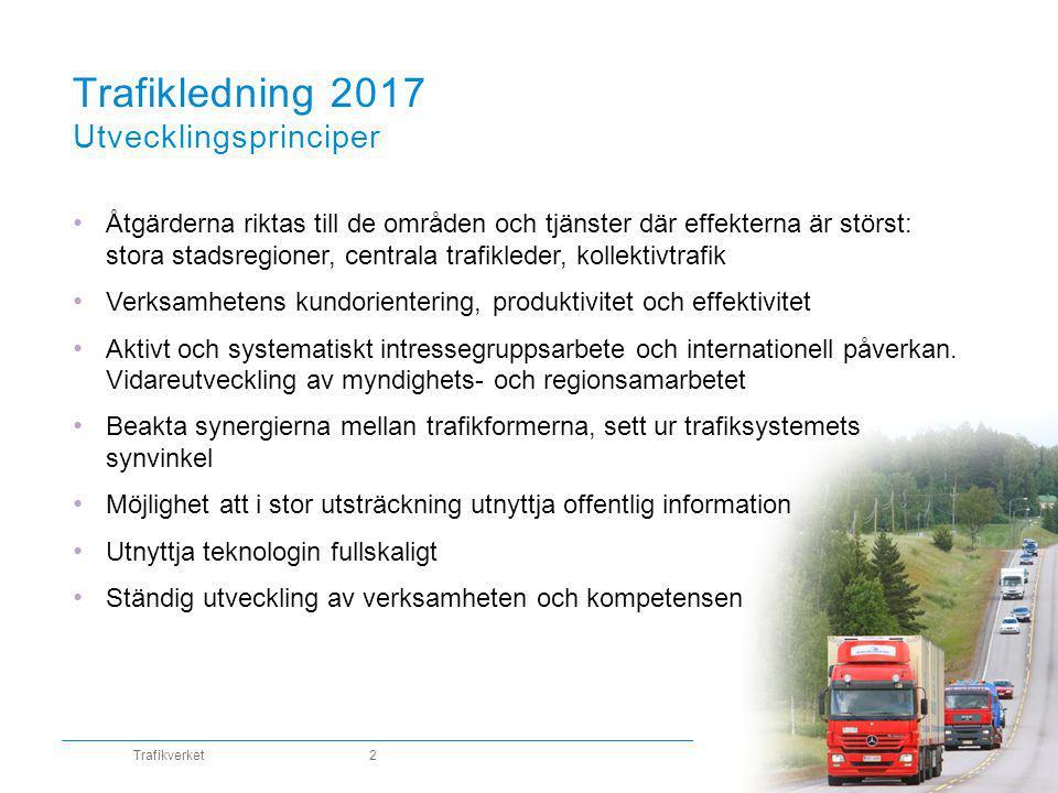 www.trafikverket.fi En attraktiv framtid med smidig och trygg mobilitet År 2017 har man inom trafikledningen gått in i en ny era.
