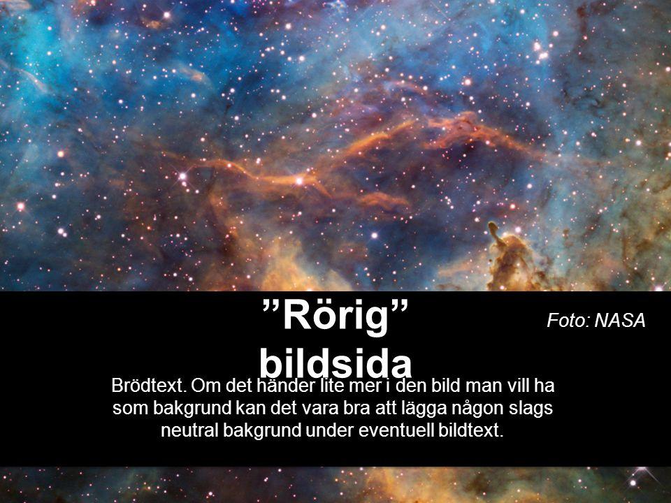 Rörig bildsida Brödtext.