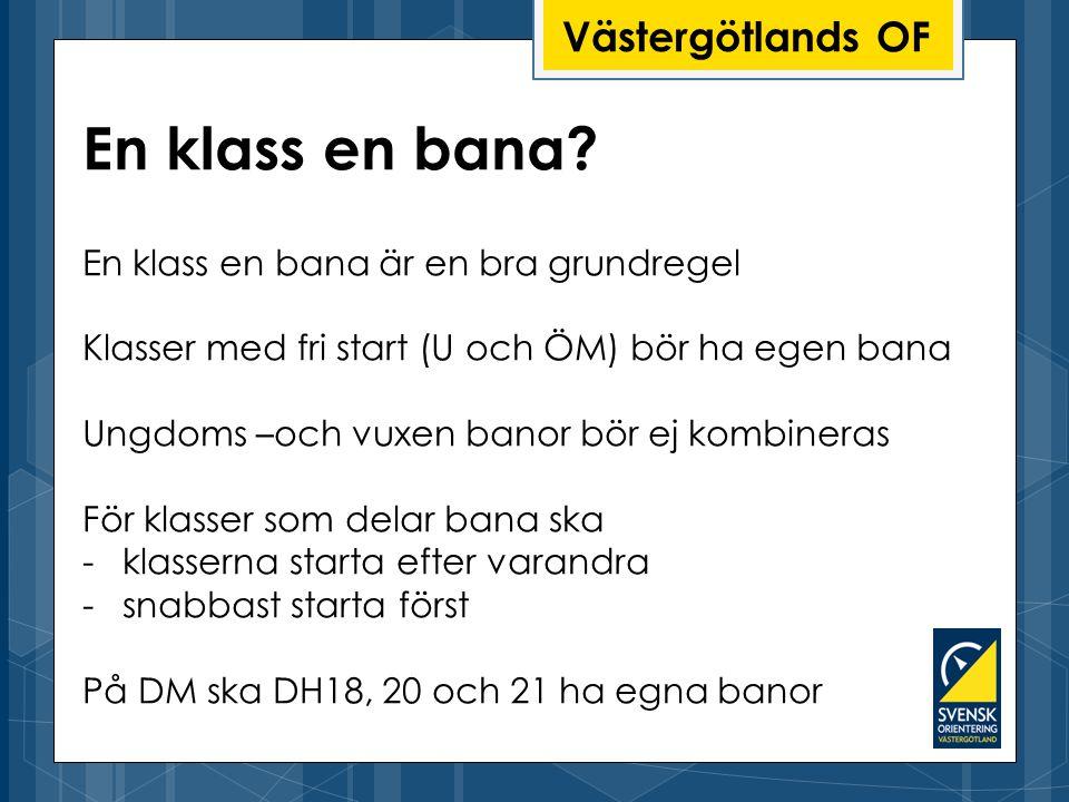 Västergötlands OF En klass en bana.