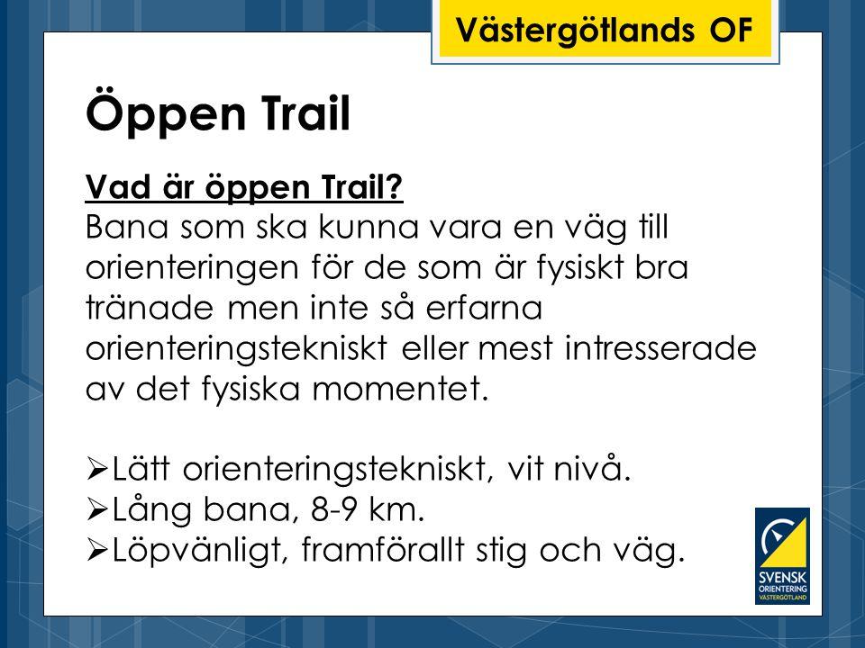 Västergötlands OF Vad är öppen Trail.