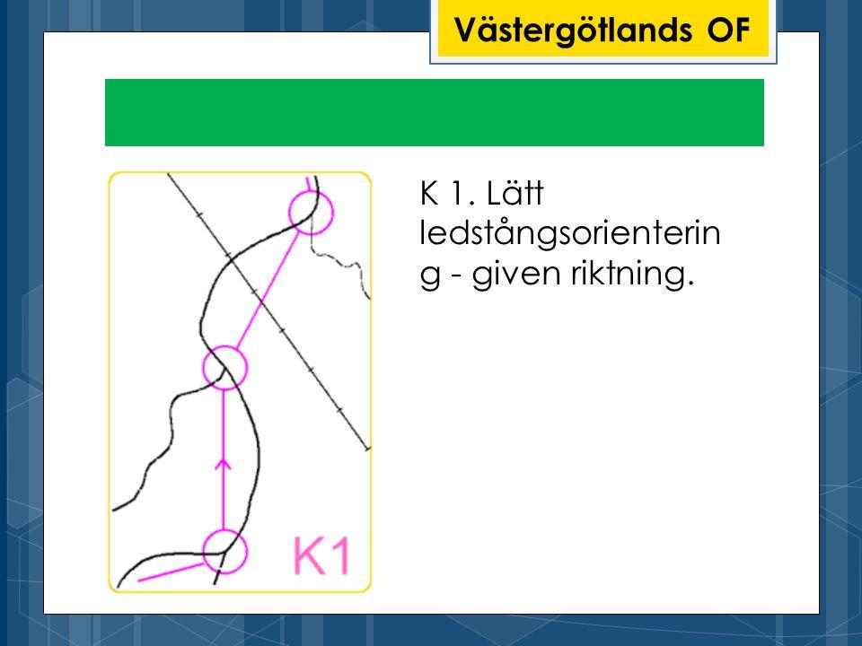 Västergötlands OF K 1. Lätt ledstångsorienterin g - given riktning.