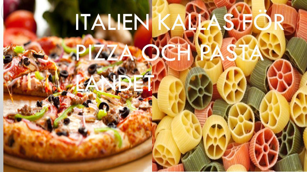 ITALIEN KALLAS FÖR PIZZA OCH PASTA LANDET