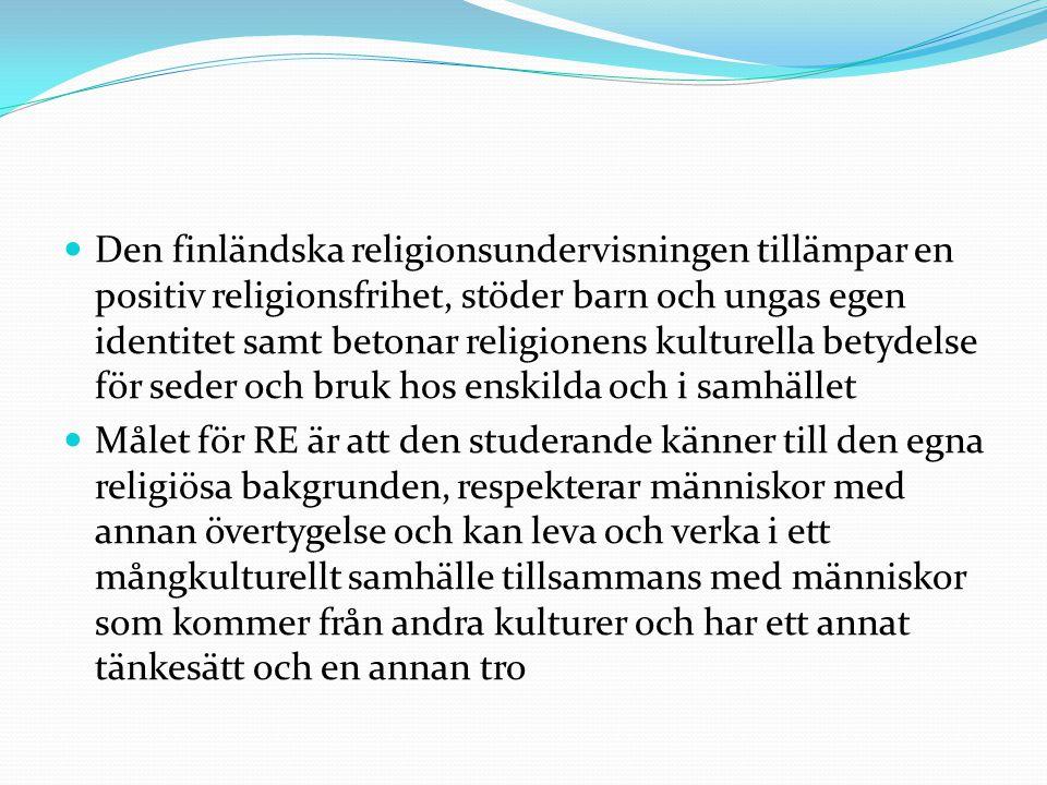 Den finländska religionsundervisningen tillämpar en positiv religionsfrihet, stöder barn och ungas egen identitet samt betonar religionens kulturella