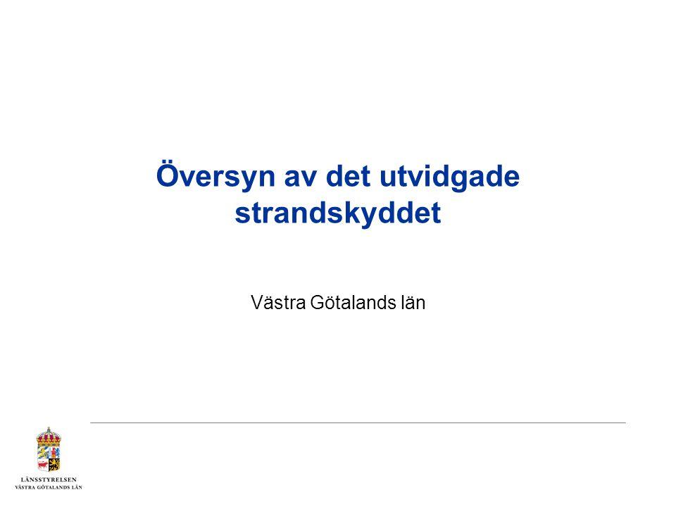 Översyn av det utvidgade strandskyddet Västra Götalands län