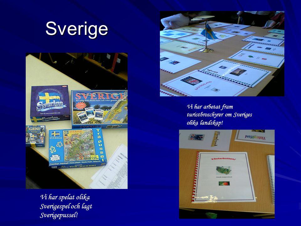 Sverige Vi har spelat olika Sverigespel och lagt Sverigepussel.