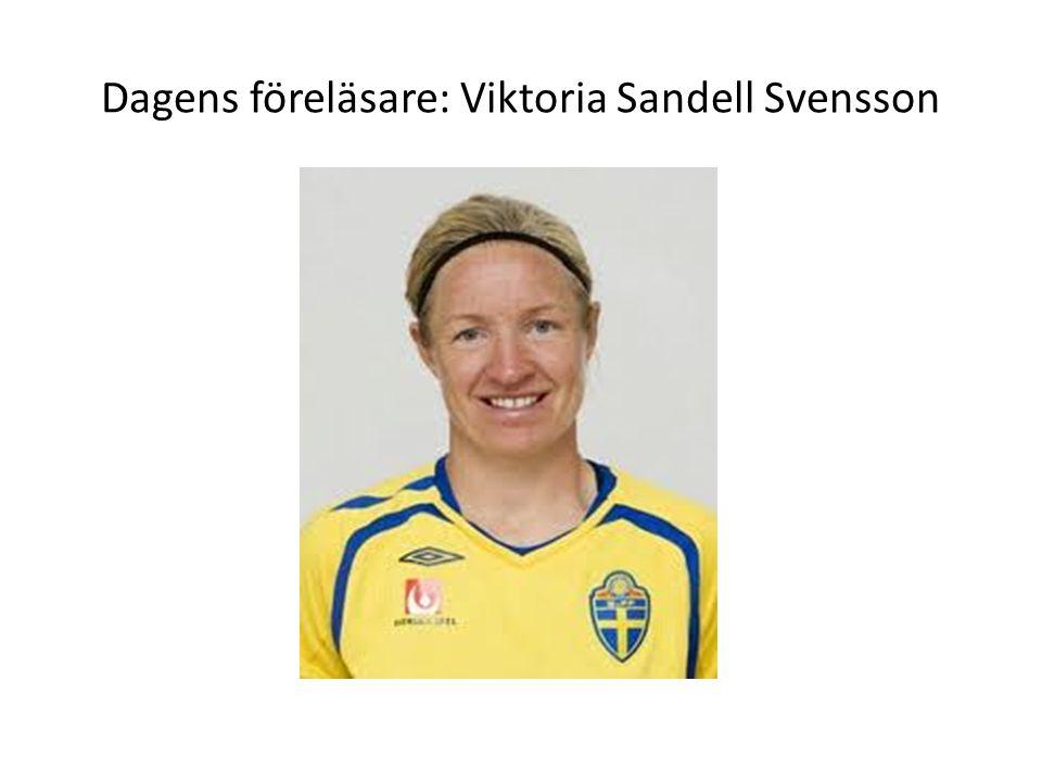 Dagens föreläsare: Viktoria Sandell Svensson