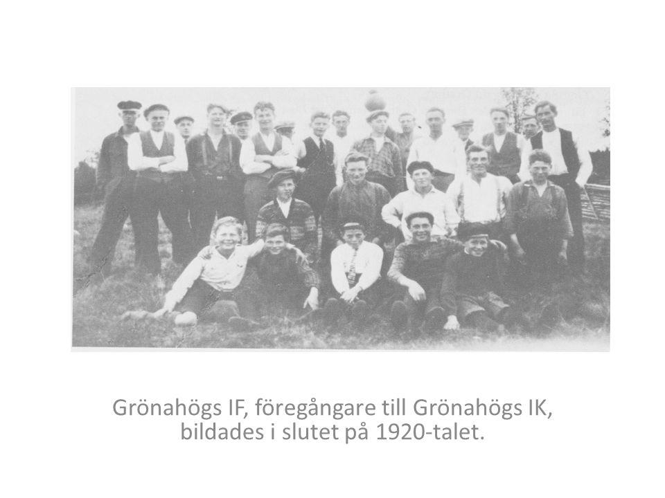Grönahögs IF, föregångare till Grönahögs IK, bildades i slutet på 1920-talet.