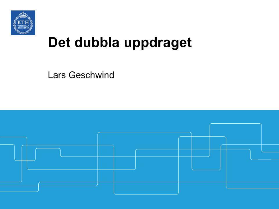 Det dubbla uppdraget Lars Geschwind