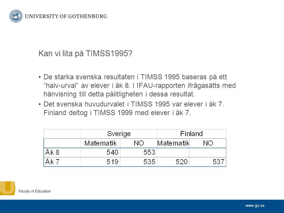 www.gu.se Kan vi lita på TIMSS1995.