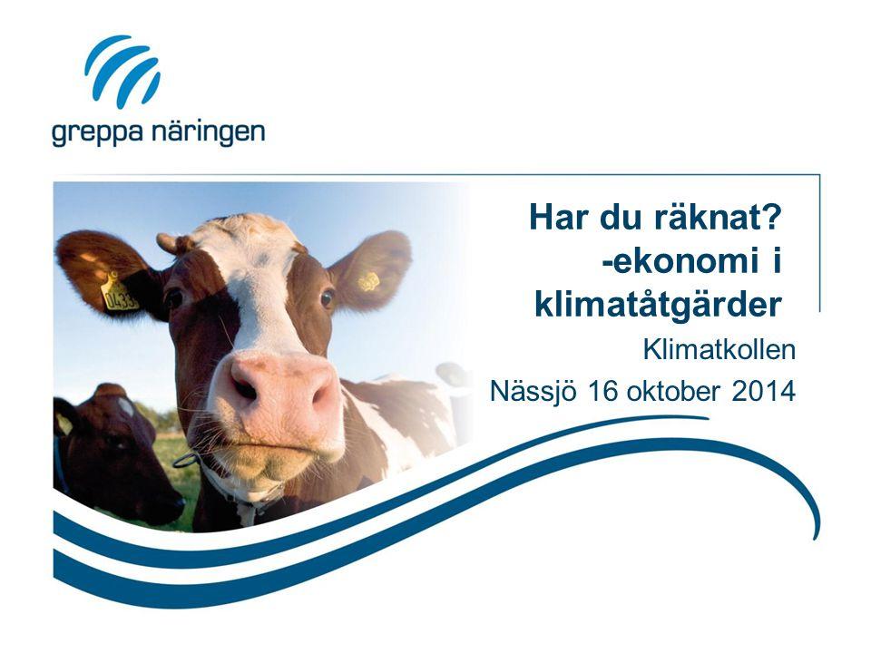 Har du räknat? -ekonomi i klimatåtgärder Klimatkollen Nässjö 16 oktober 2014