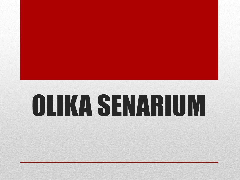 OLIKA SENARIUM