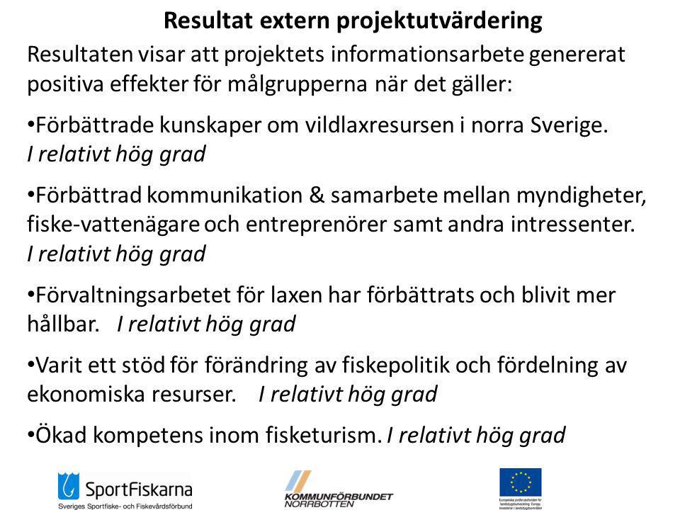 Resultaten visar att projektets informationsarbete genererat positiva effekter för målgrupperna när det gäller: Förbättrade kunskaper om vildlaxresursen i norra Sverige.
